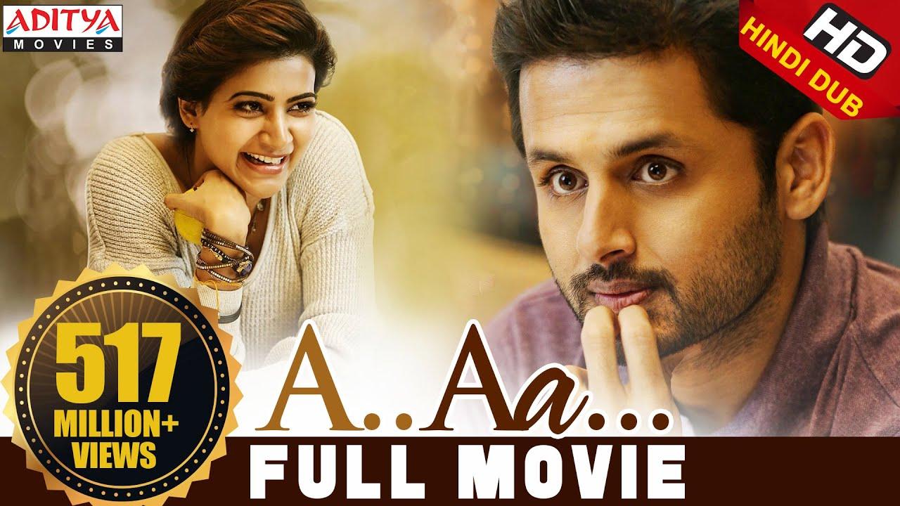 A Aa New Hindi Dubbed Full Movie   Nithiin ,Samantha , Anupama Parameshwaran   Trivikram