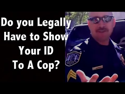 Do you have to show an ID to a cop? How do you refuse a search on your car?