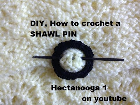 DIY  HOW TO CROCHET A SHAWL PIN, for crochet or knit garments