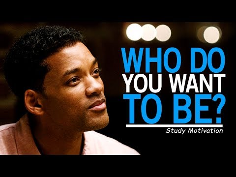 WHO DO YOU WANT TO BE? - Best Motivational Video for Students & Success in Life
