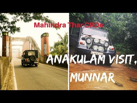 Mahindra Thar CRDe ⛰🚙 Off Road trip to Anakulam in Munnar during Monsoon 2017