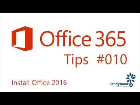 Office365 Tips #10 Install Office 2016