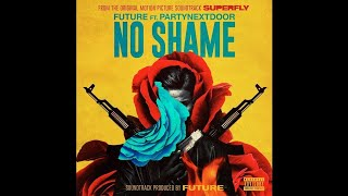 Future - No Shame Ft. PARTYNEXTDOOR Mp3