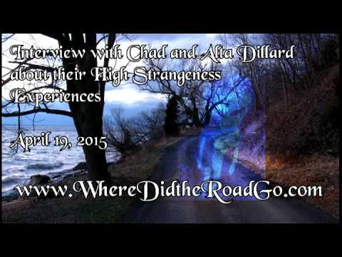 Chad and Alta Dillard on their High Strangeness Experiences - April 19, 2015