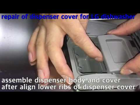 repair of dispenser (LG dishwasher detergent dispenser)-LDF5545