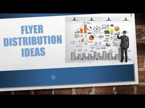 Flyer Distribution Ideas