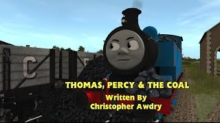 Trainz Remake - Thomas, Percy and the Coal