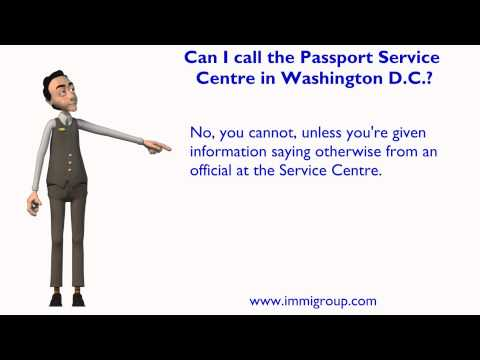 Can I call the Passport Service Centre in Washington D.C.?