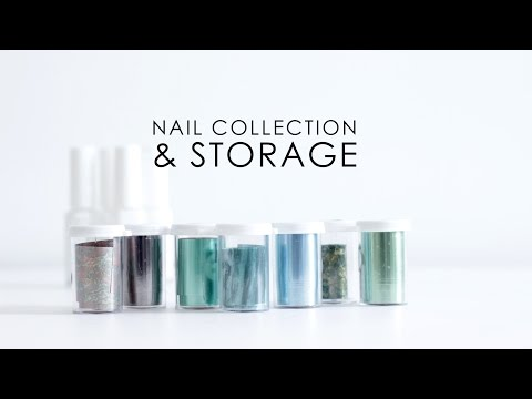 NAIL COLLECTION & STORAGE | Glitter & Foil