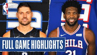 MAGIC at 76ERS | FULL GAME HIGHLIGHTS | August 7, 2020