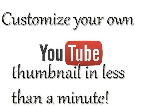 2014 HOW TO SET A CUSTOM YOUTUBE VIDEO THUMBNAIL!!