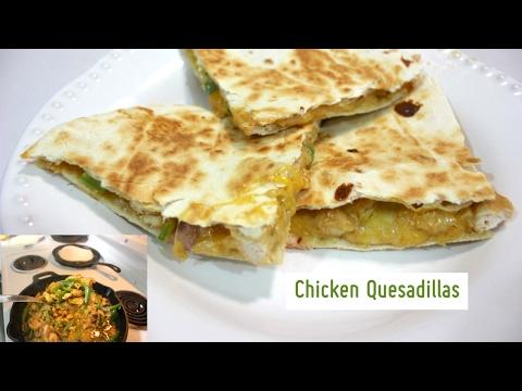 Easy Chicken Quesadilla Recipe: How To Make Quesadillas