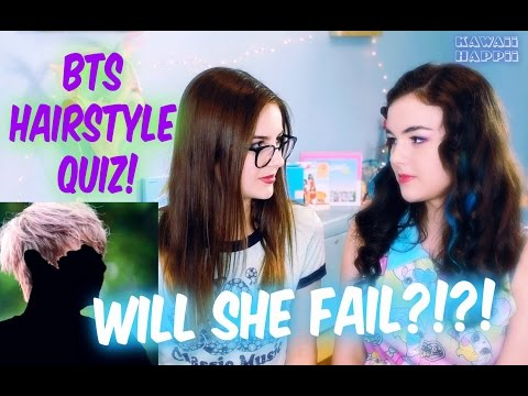 Will She Fail?!?!? BTS Hairstyle Quiz!