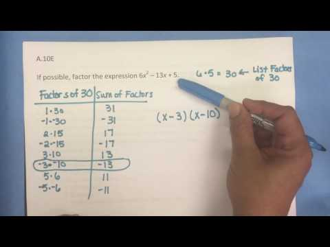 A.10E Factoring (Multiplication/Division or Bottoms Up Method)