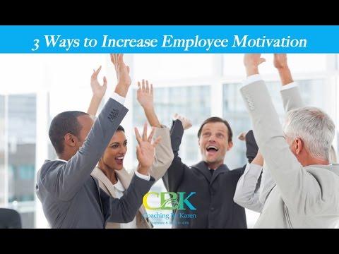 Increase Employee Motivation