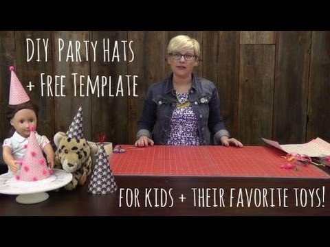 DIY Party Hats for Kids + Toys with Free Template