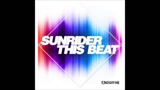 Sunrider - This Beat (radio Mix)