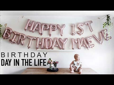 Baby's First Birthday | BIRTH - DAY IN THE LIFE