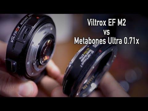 Viltrox EF M2 vs Metabones Ultra 0.71x (with Sigma 18-35, Canon 50mm 1.4)