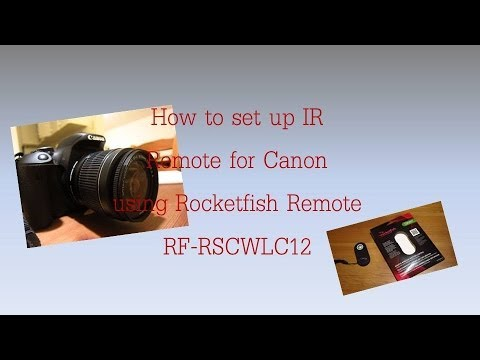 Canon Camera Remote | Set up With Rocket Fish IR Remote | Canon | Rocketfish | Remote