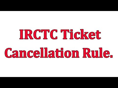 IRCTC ticket cancellation policy and charges || Indian Railway Ticket Cancellation  Rules in Hindi