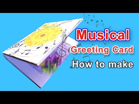 How to make musical greeting card at home