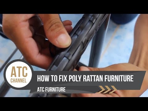 ATC Furniture : How to fix poly rattan Furniture | Wicker furniture 2017