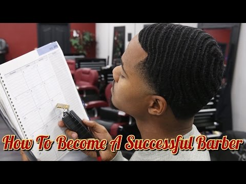 HOW TO BECOME A SUCCESSFUL BARBER FOR STUDENT BARBERS