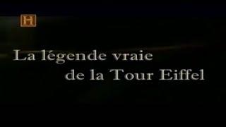 A Verdadeira Lenda da Torre Eiffel [History Channel]