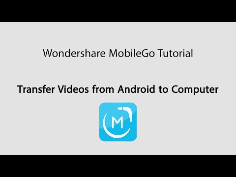 MobileGo: Transfer Videos from Android to Computer