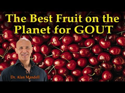 The Best Fruit on the Planet for GOUT (Uric Acid Crystals) - Dr. Alan Mandell, D.C.