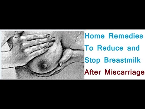 Home Remedies To Reduce and Stop Your Breast Milk Supply After Miscarriage