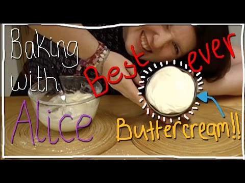 Best Ever Buttercream Icing | Baking with Alice