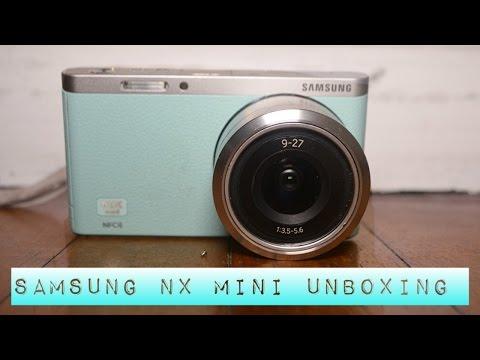 UNBOXING SAMSUNG NX MINI + VIDEO TEST