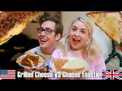 Grilled Cheese VS Cheese Toastie   British VS American