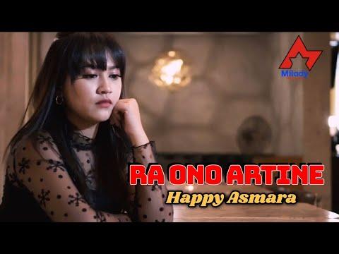 Download Lagu Happy Asmara Ra Ono Artine Mp3
