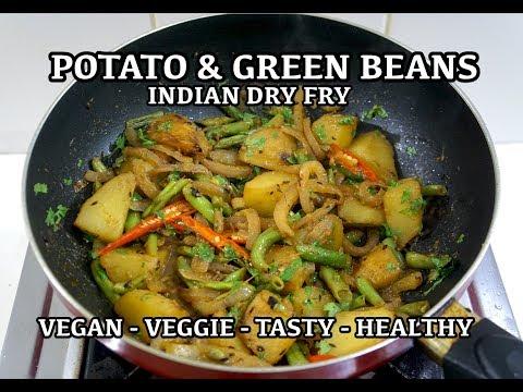 Potato Aloo & Green Beans Indian Dry Fry Recipe Vegan
