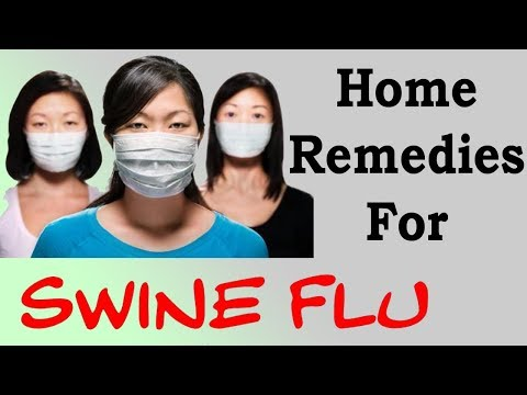 SWINE FLU  - Natural Treatment For Swine Flu   Home Remedies For Swine Flu