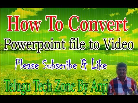 How to convert Powerpoint file to video in Telugu   MS Power Point 2016 In Telugu