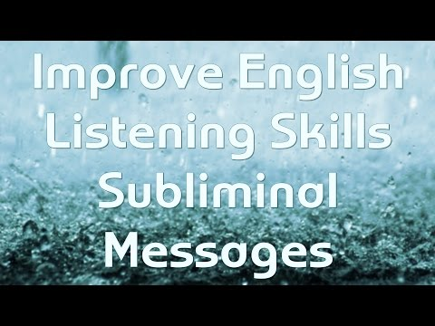 How to Understand Fast Native English Speakers - 4X Subliminal Messages - (Please Subscribe!!!)