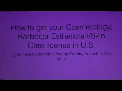 License in U.S.: 7 Steps  for Foreign Cosmetologists to get your Hair, skin and nail Licenses
