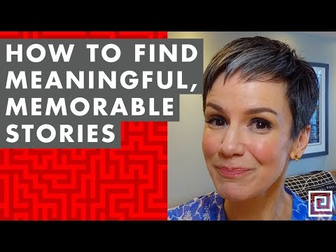 EP 012: How to Find Meaningful, Memorable Stories