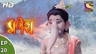 Vighnaharta Ganesh - विघ्नहर्ता गणेश - Ep 20 - 18th September, 2017