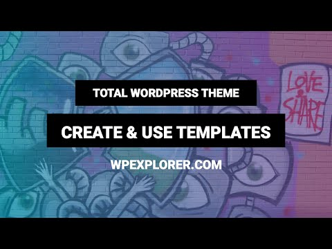 How to Create & Use Templates to Speed Up Design | Total WordPress theme