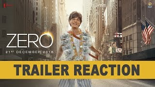 Zero | Trailer Reaction | Shah Rukh Khan | Aanand L Rai | Anushka | Katrina |