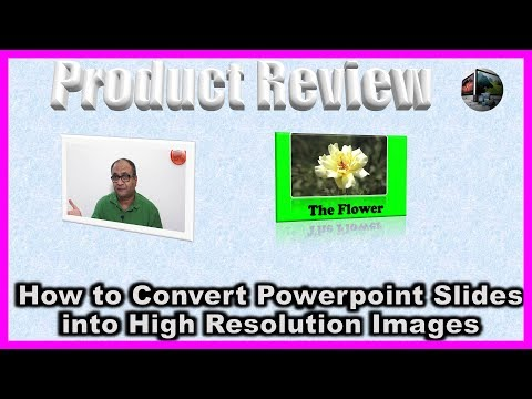 How to Convert Powerpoint Slides into High Resolution Images