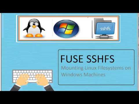 Mounting Linux Filesystem and Directories on Windows Systems using FUSE