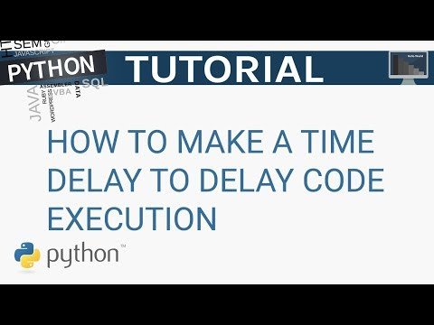 How to make a time delay to delay code execution in Python | Python Tutorial
