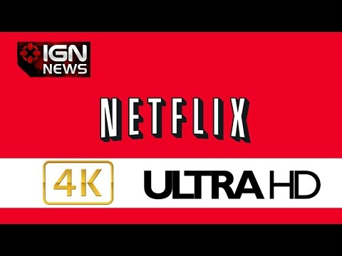 Netflix Predicts 4K-Capable Xbox One and PS4 Coming This Year - IGN News