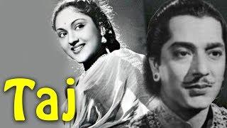 Taj (1956) Hindi Full Movie   Pradeep Kumar, Vyjayanthimala   Hindi Classic Movies